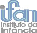 IFAN - Instituto da Infância