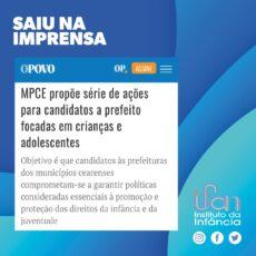 Jornal O Opovo - MPCE propõe série de ações para candidatos a prefeito focadas em crianças e adolescentes.