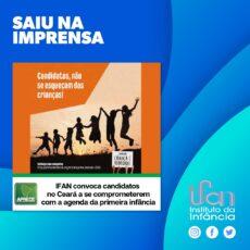 IFAN convoca candidatos a prefeitos no Ceará a se comprometerem com a agenda da primeira infância.
