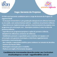 [INSCRIÇÕES ENCERRADAS] O Instituto da Infância – IFAN está contratando profissional para compor a equipe do Projeto Planos Primeira Infância