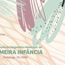 Instituto da Infância – IFAN atualiza o Instrumento de Diagnóstico Municipal da Primeira Infância