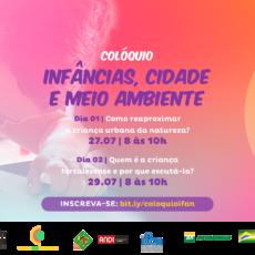 Instituto da Infância realiza Colóquio Infâncias, Cidade e Meio ambiente